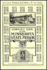 Convict Life at the Minnesota State Prison, Stillwater, Minnesota - William Casper Heilbron, Brent Peterson, Dean Thilgen, W. Heilbron, William Casper Heilbron