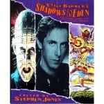 Clive Barker's Shadows in Eden - Stephen Jones, Stephen King