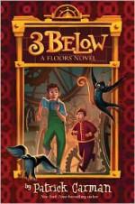 3 Below - Patrick Carman