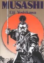 Musashi - Eiji Yoshikawa, Charles S. Terry, Edwin O. Reischauer