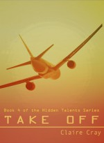 Take Off (Hidden Talents) - Claire Cray