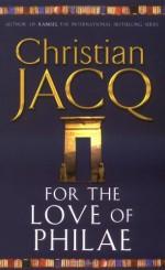 For the Love of Philae - Christian Jacq, Marcia de Brito
