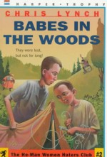 Babes In The Woods - Chris Lynch