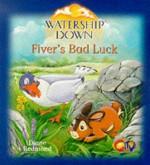 Fiver's Bad Luck - Diane Redmond, Richard Adams