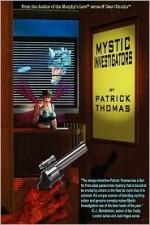 Mystic Investigators - Patrick Thomas, Alycia J. Mellgren