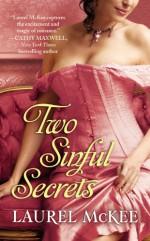 Two Sinful Secrets - Laurel McKee
