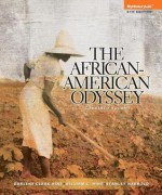 African American Odyssey, the Combined Volume Plus New Myhistorylab with Etext -- Access Card Package - Darlene Clark Hine, William C. Hine, Stanley C Harrold