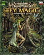 Encyclopaedia Divine: Fey Magic - Dreaming The Reverie - Chad Brunner, Anne Stokes, Chad Brummer
