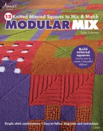 Modular Mix: 12 Knitted Mitered Squares to Mix & Match - Edie Eckman