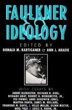 Faulkner and Ideology - Donald M. Kartiganer, Ann J. Abadie