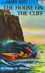 The House on the Cliff - Franklin W. Dixon