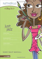 Just Jazz - Dandi Daley Mackall