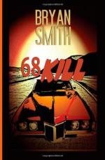 68 Kill - Bryan Smith