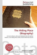 The Hiding Place (Biography) - Lambert M. Surhone, VDM Publishing, Susan F. Marseken