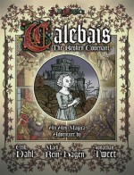 The Broken Covenant of Calebais: An Adventure Supplement for Ars Magica (Revised Edition) - Jonathan Tweet, Mark Rein-Hagen