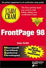 MCSD/MCP+Sb FrontPage 98 Exam Cram Exam 70-055 - Ed Tittel, James Michael Stewart, Kurt Hudson