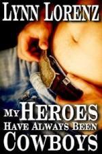 My Heroes Have Always Been Cowboys - Lynn Lorenz