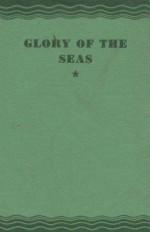 Glory of the Seas - Agnes Danforth Hewes, N.C. Wyeth