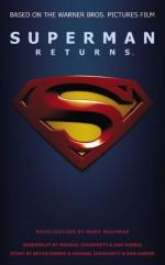 Superman Returns - Marv Wolfman