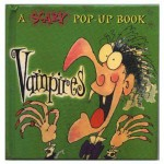 Vampires: A Scary Pop-Up Book - Colin Hawkins