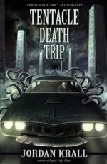 Tentacle Death Trip - Jordan Krall