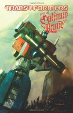 Transformers: The Best of Optimus Prime (Transformers (Idw)) - Bob Budiansky, Simon Furman