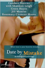 Date by Mistake - Candace Havens, Gwen Hayes, Jill Monroe, Rosemary Clement-Moore, Shannon Leigh