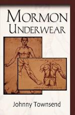 Mormon Underwear - Johnny Townsend