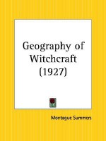 Geography of Witchcraft - Montague Summers