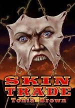 Skin Trade - Tonia Brown