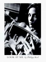 Look At Me - Philip Keel, Doris Dörrie