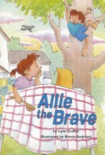 Allie the Brave - Lynn Cullen, Renee Andriani