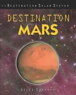 Destination Mars - Giles Sparrow
