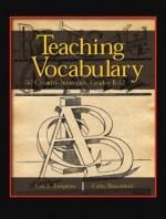 Teaching Vocabulary: 50 Creative Strategies, Grades K-12 - Gail E. Tompkins