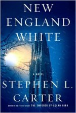 New England White - Stephen L. Carter