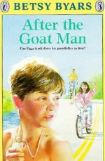 After the Goat Man - Betsy Byars, Ronald Himler