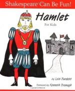 Hamlet For Kids - Lois Burdett, Kenneth Branagh