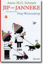 Jip and Janneke - Annie M.G. Schmidt, Fiep Westendorp, David Colmer