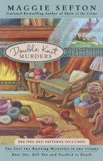 Double Knit Murders - Maggie Sefton