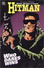 Hitman, Vol. 5: Who Dares Wins - Garth Ennis, John McCrea, Garry Leach