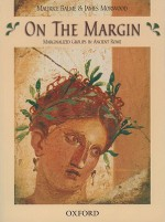 On the Margin: Marginalized Groups in Ancient Rome - Maurice Balme, James Morwood