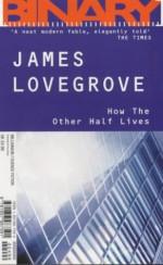 Leningrad Nights & How The Other Half Lives - Graham Joyce, James Lovegrove