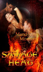Savage Heat - Mandy Monroe