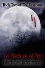 The Pleasure of Pain [The Ravenous: Book 2] - Michael Boatman