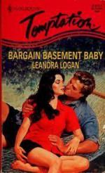 Bargain Basement Baby - Leandra Logan