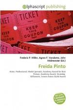 Freida Pinto - Frederic P. Miller, Agnes F. Vandome, John McBrewster