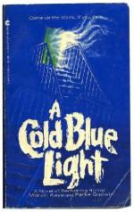 A Cold Blue Light - Marvin Kaye, Parke Godwin