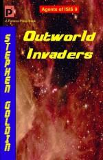 Outworld Invaders - Stephen Goldin