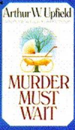 Murder Must Wait - Arthur W. Upfield