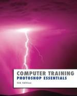 Photoshop Essentials: CS6 Edition (Computer Training) - Kevin Wilson
